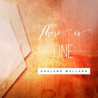 There is One - Shalane Wellard
